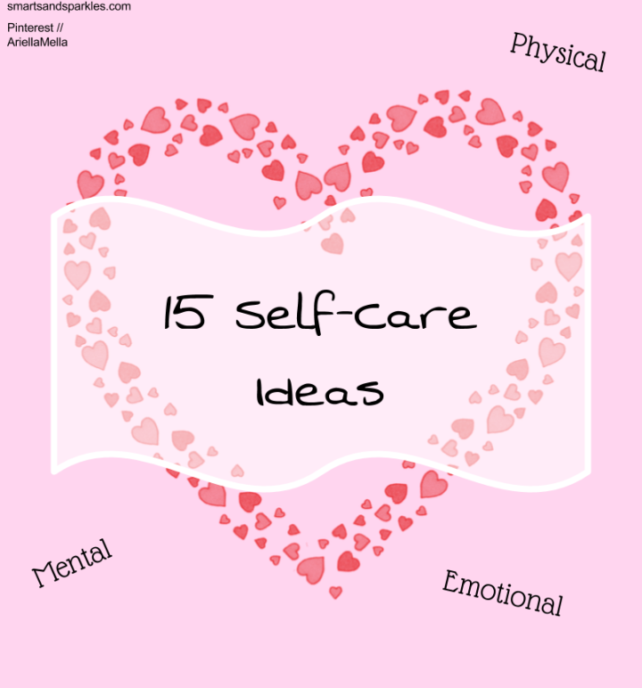 15 Self-Care Ideas