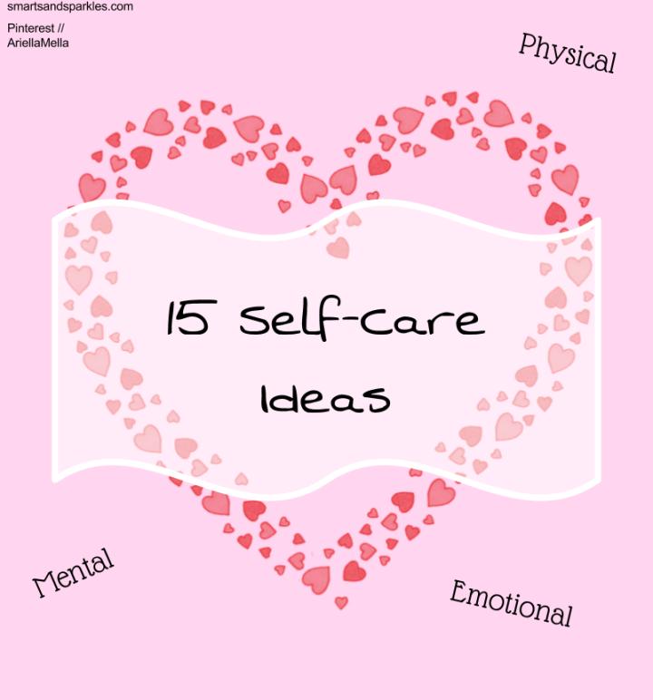 15 Self-Care Ideas